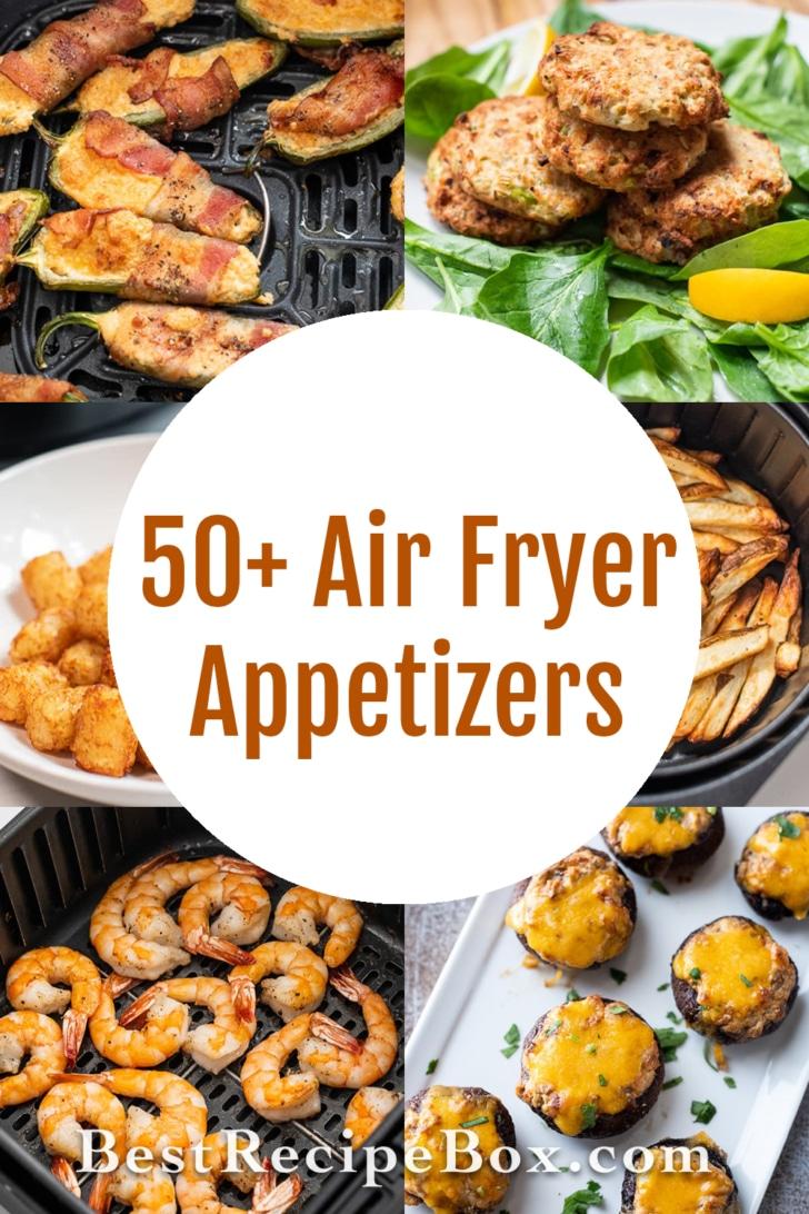 50+ Air Fryer Appetizers | BestRecipeBox.com
