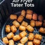 Air Fried Tater Tots Potato Puffs Recipe | BestRecipeBox.com