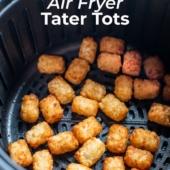 Air Fried Tater Tots Potato Puffs Recipe | BestRecipeBox.com