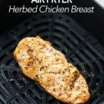 Air Fryer Herbed Chicken Breast Recipe | BestRecipeBox.com