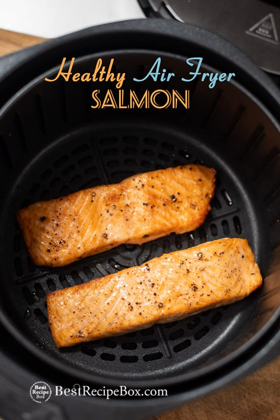 Healthy Air Fried Salmon Recipe in Air Fryer @BestRecipeBox