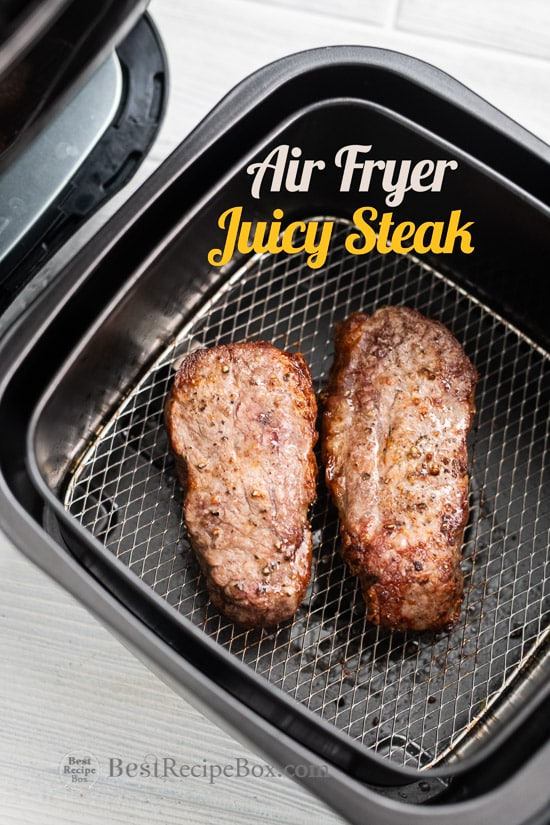 Air Fryer Steak Recipe in the Air Fryer : Perfect Steak Every time! @bestrecipebox
