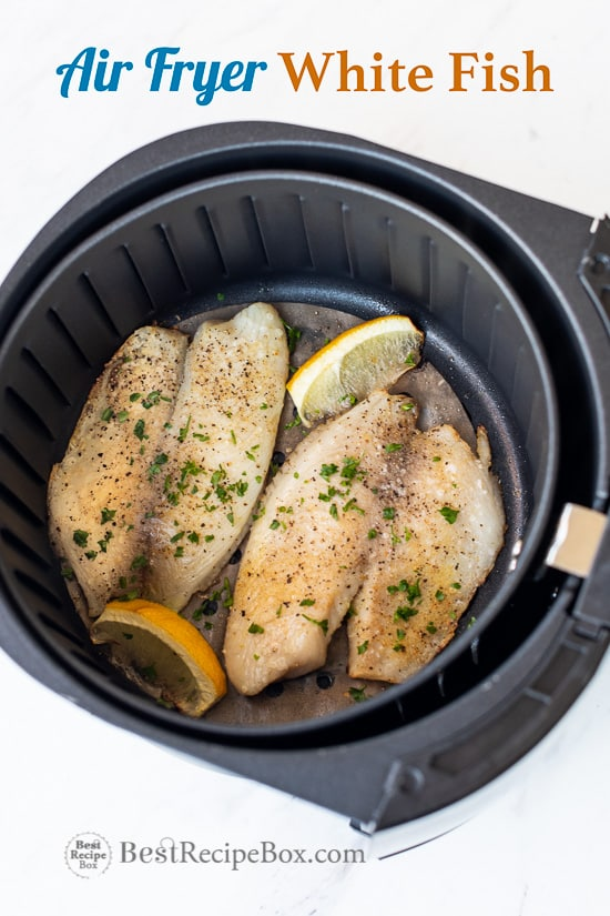 Air Fryer White Fish Recipe or Healthy Tilapia Recipe in basket