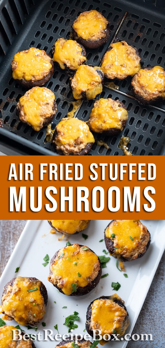 Air Fried Stuffed Mushrooms Recipe in the Air Fryer   BestRecipeBox.com
