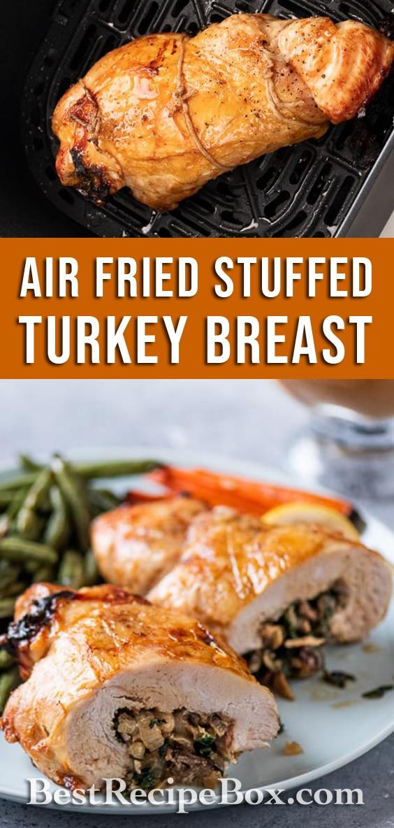 Air Fryer Stuffed Turkey Breast Roll with Bacon, Mushroom, Kale or Spinach | @BestREcipeBox