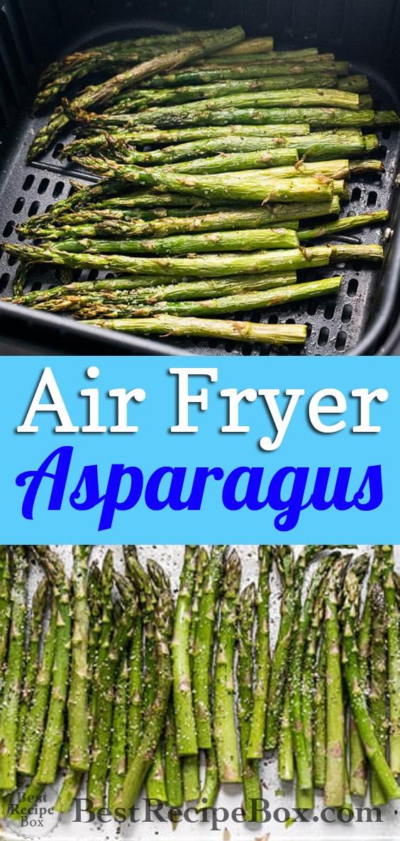 Air Fryer Asparagus Recipe | @bestrecipebox