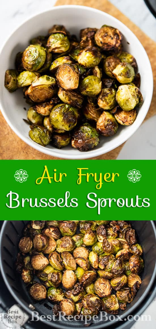 Air Fryer Roasted Brussels Sprouts Healthy and Quick | @bestrecipebox