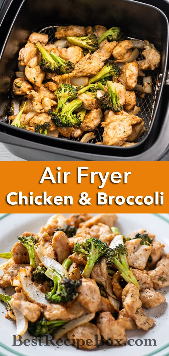 Healthy Air Fryer Chicken and Broccoli Recipe | @eatbetterrecipes