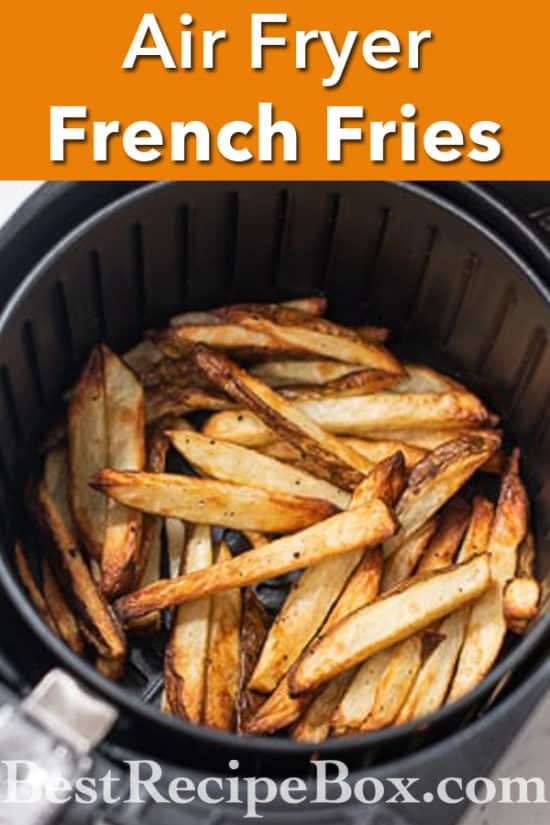 Air Fryer Homemade Air Fried French Fries Recipe @bestrecipebox