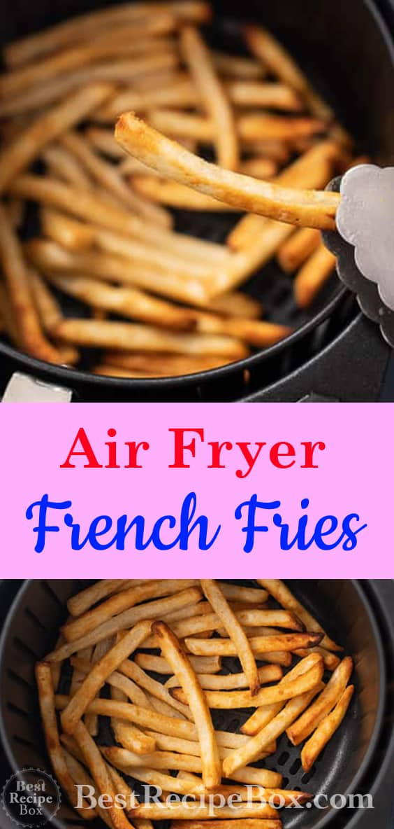 Air Fryer Frozen French Fries Healthy and Easy! @BestRecipebox