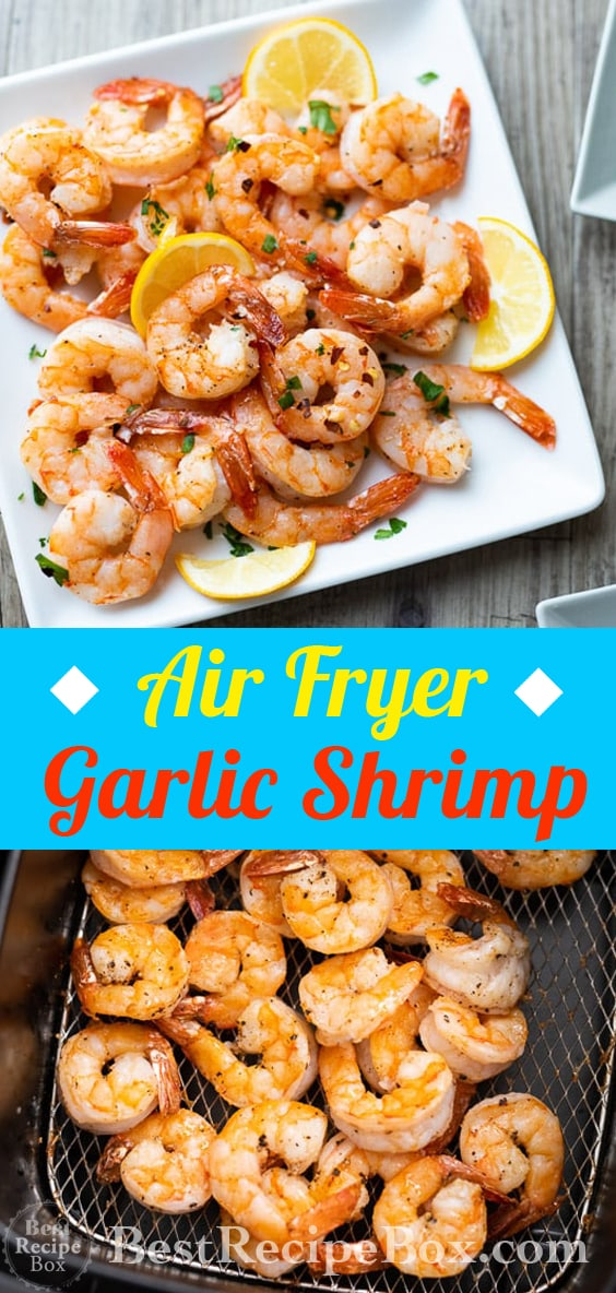Air Fryer Garlic Shrimp Recipe Healthy Air fried shrimp @bestrecipebox