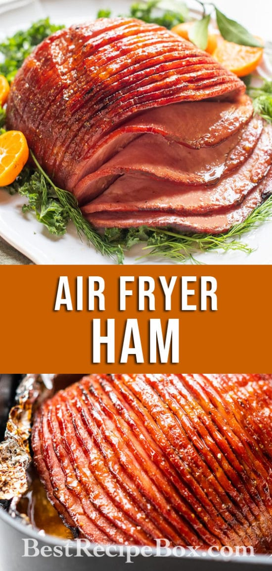 Air Fryer Ham with Brown Sugar Glaze | BestRecipeBox.com