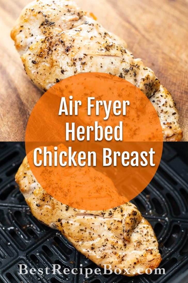 Air Fryer Herbed Chicken Breast Recipe   BestRecipeBox.com