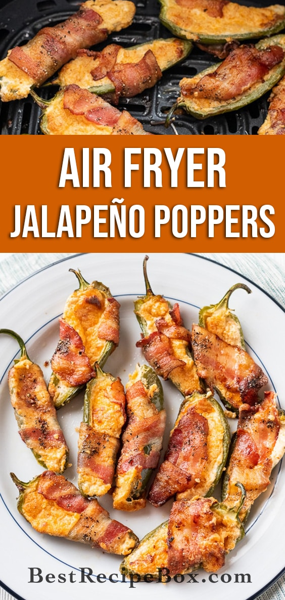 Air Fried Jalapeno Poppers Recipe with Bacon in Air Fryer | BestRecipeBox.com