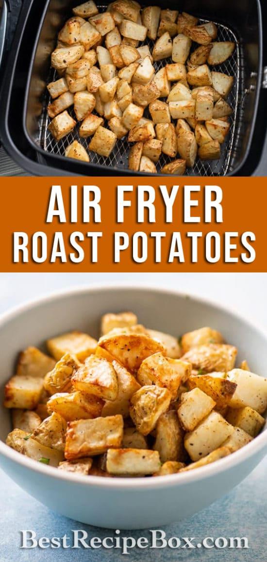 Air Fryer Roast Potatoes Recipe is the best Potatoes in Air Fryer Recipe @bestreicpebox