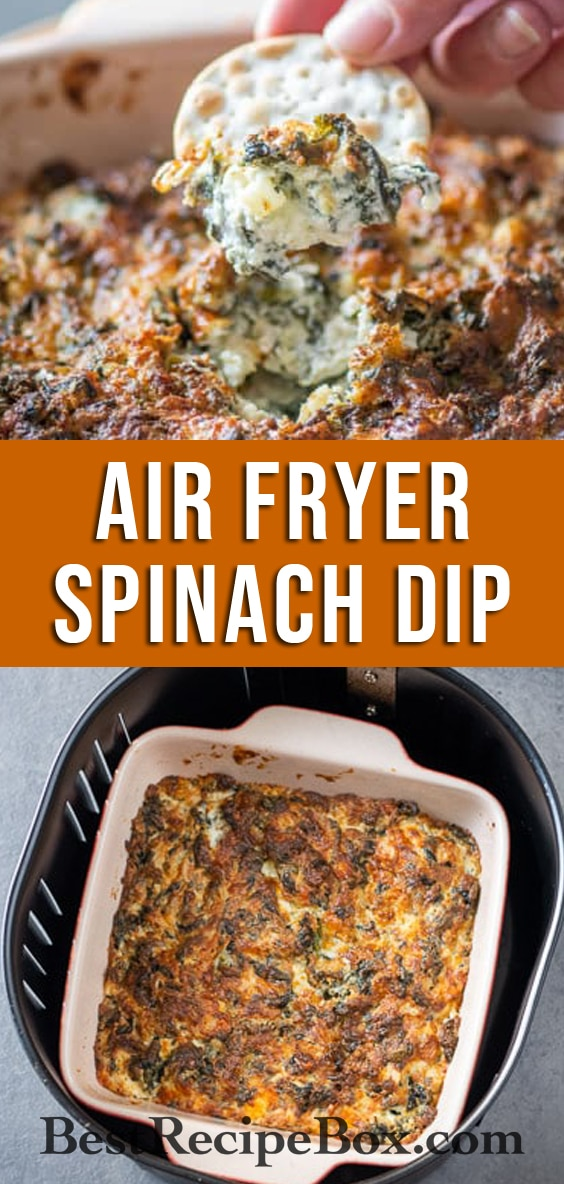 Easy Air Fryer Spinach Dip Recipe in Air Fryer is perfect for game day parties! | @bestrecipebox