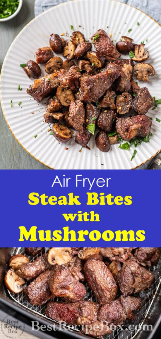 Air Fryer Steak Bites Recipe for Juicy Air Fried Steak Recipe @bestrecipebox