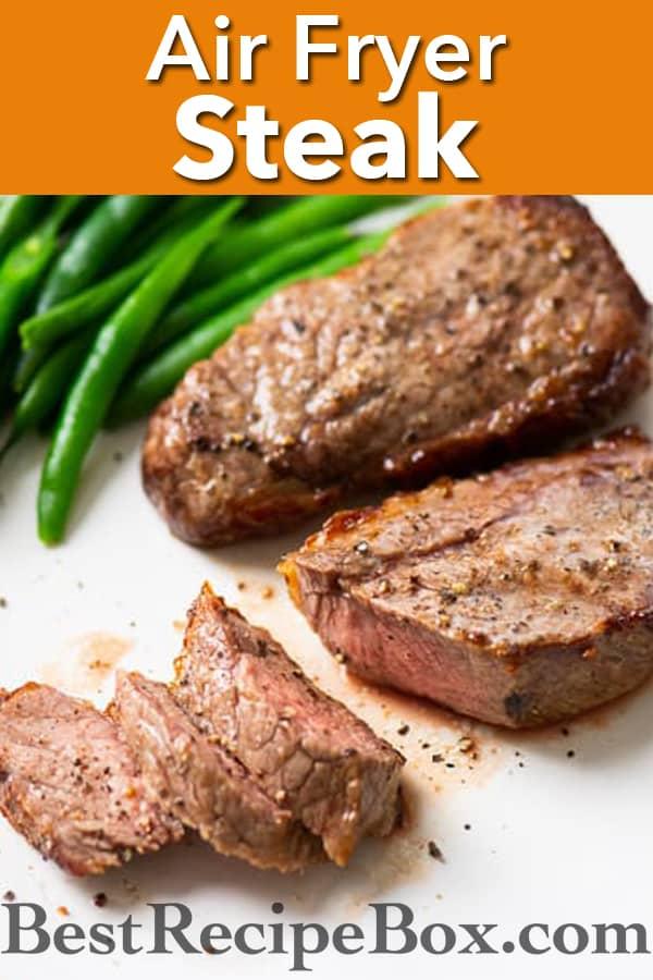 Air Fryer Steak Recipe in the Air Fryer : Perfect Steak Every time! @bestrecipebox