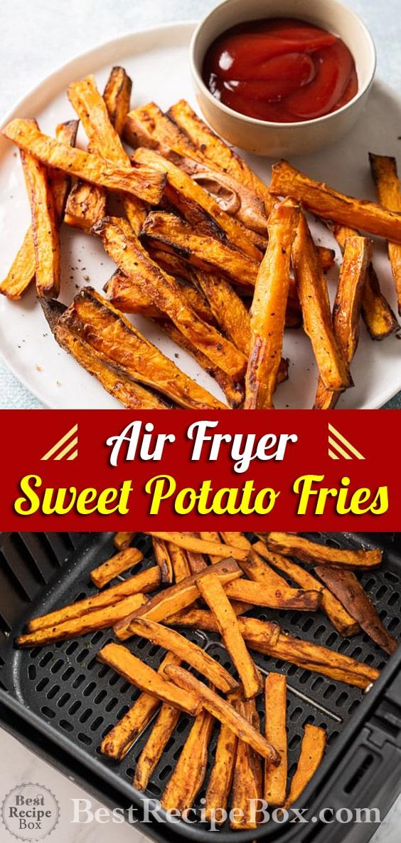 Air Fryer Sweet Potato Fries Recipe @BestRecipeBox