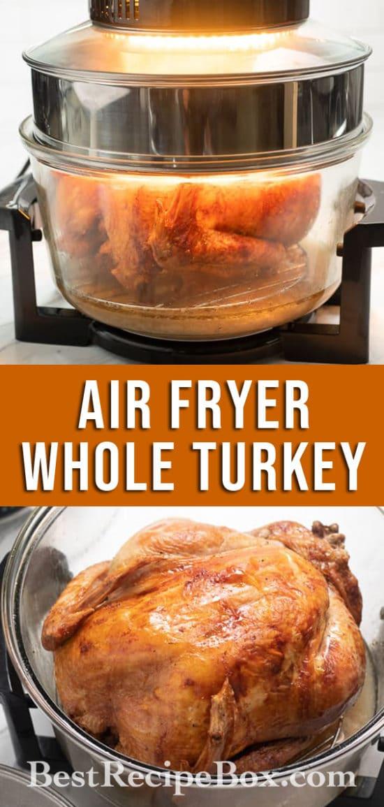 Air Fried Whole Turkey Recipe in Air Fryer for Thanksgiving | @BestRecipeBox