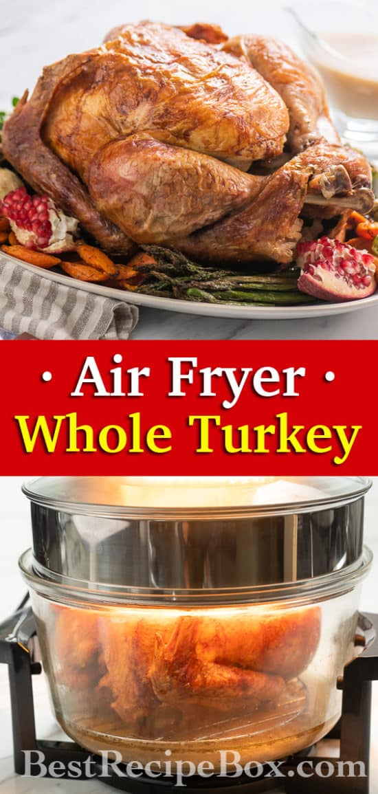 Air Fried Whole Turkey Recipe in Air Fryer for Thanksgiving | @BestRecipeBox