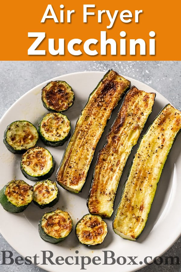 Air Fryer Zucchini Recipe that's Low Carb, Keto and Healthy @bestrecipebox