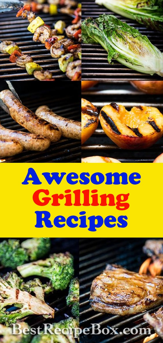 Best Grilling Recipes with Meat, Chicken, Seafood, Pork and Vegetables | BestRecipeBox.com