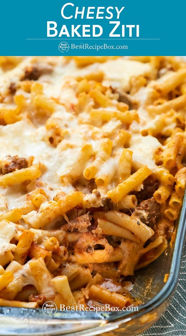 Casserole dish with warm cheesy baked ziti pasta from bestrecipebox.com
