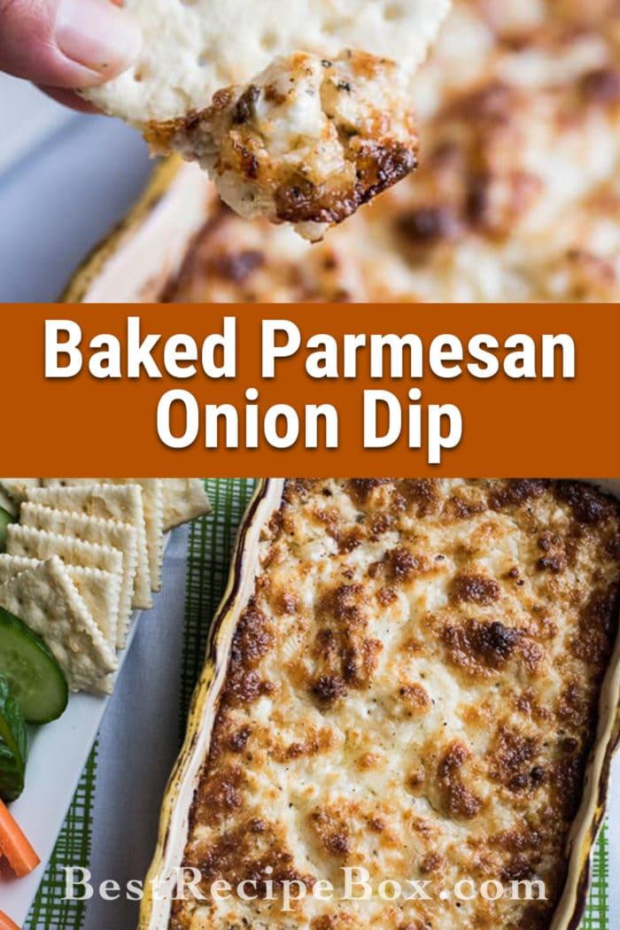 Baked Parmesan Onion Dip | Cheesy Hot Onion Dip @bestrecipebox