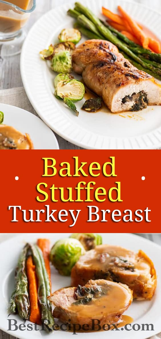 Baked Stuffed Turkey Breast with Bacon, Mushrooms, Kale or Spinach   @BestRecipeBox