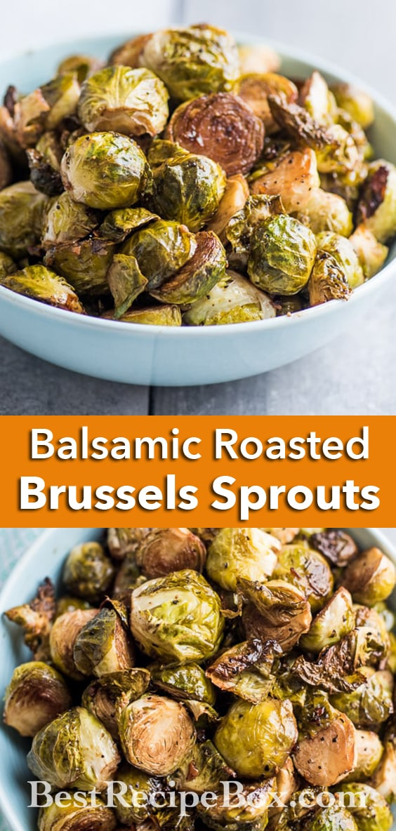 Balsamic Roasted Brussels Sprouts Recipe for Holidays and Everyday | @bestrecipebox