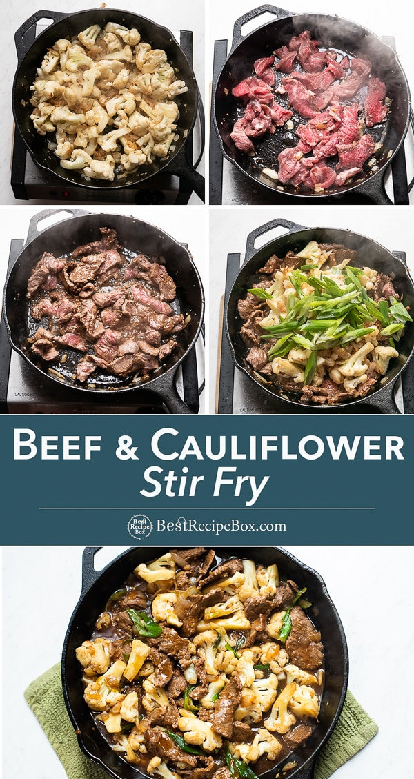 Step by step photos of how to cook beef and cauliflower stir fry in cast iron skillet