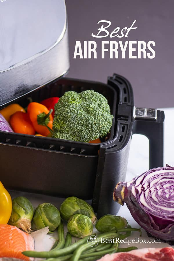 Best Air Fryers for Healthy Air Fried Recipes | @BestRecipeBox