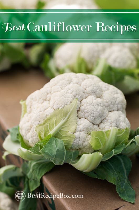 Best Cauliflower Recipes | @BestRecipeBox