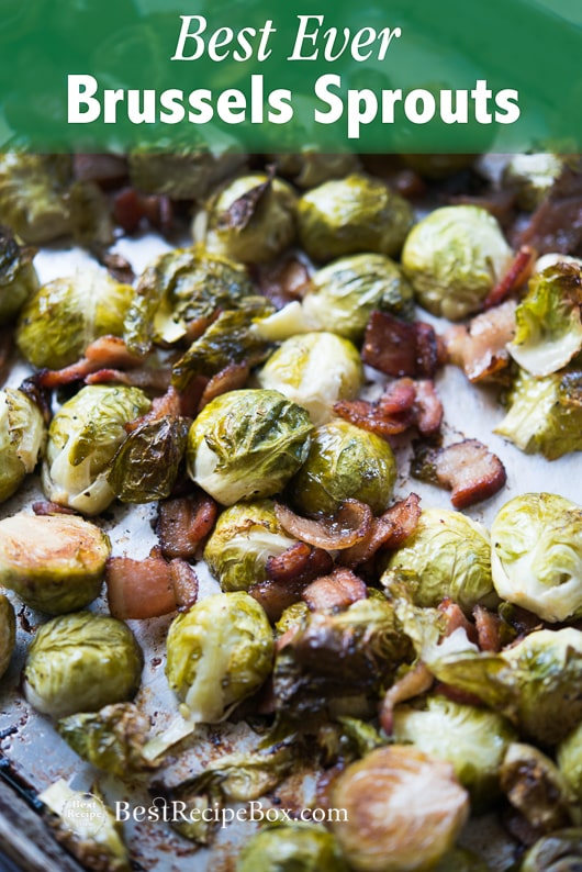Best Brussels Sprouts Recipes like Roasted Brussels Sprouts | @BestRecipeBox