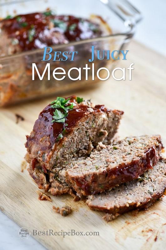Best Juicy Meatloaf Recipe and Leftover Meatloaf Sandwich   @bestrecipebox