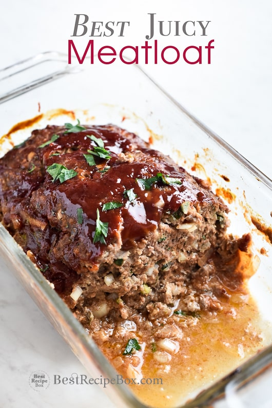 Best Meatloaf Recipe That S Juicy Moist Easy Best Recipe Box