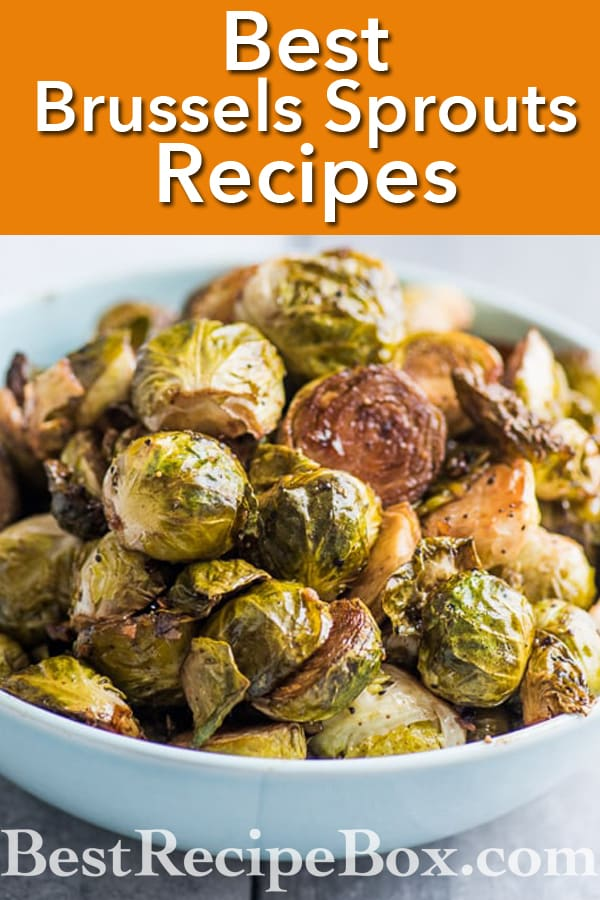 Best Ever Brussels Sprouts Recipes | @BestRecipeBox