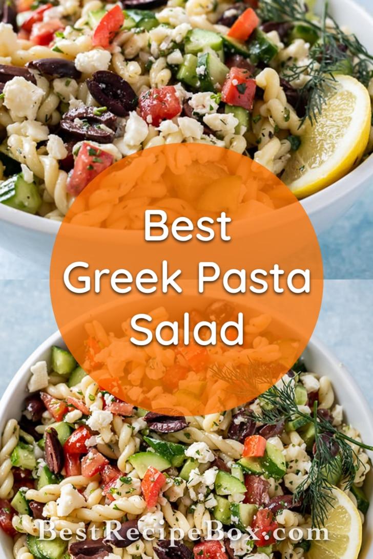 Delicious bowls of greek pasta salad bestrecipebox.com