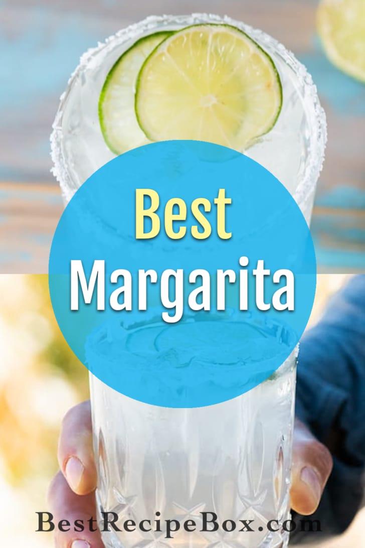 Best Margarita Recipe or Classic Margarita   BestRecipeBox.com