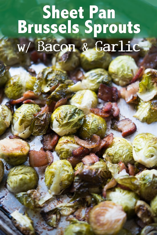 Sheet Pan Roasted Brussels Sprouts With Bacon And Garlic