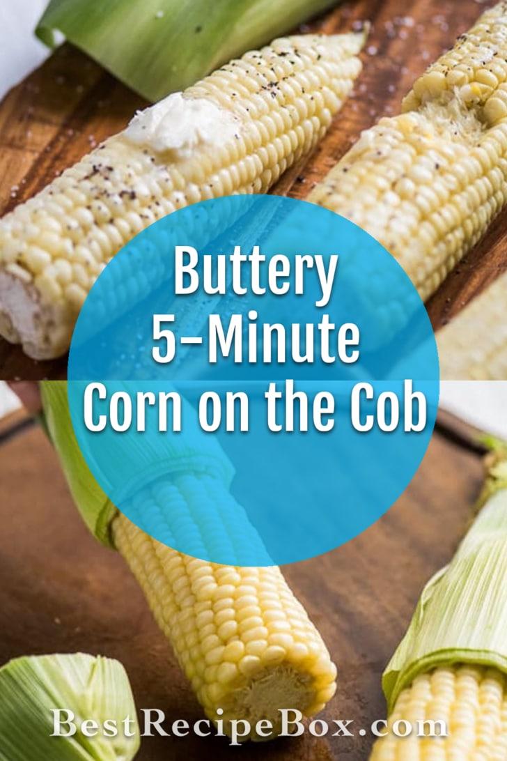 5-minute Buttery Corn On The Cob Recipe | @bestrecipbox