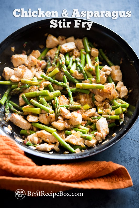 Delicious and Healthy Chicken Asparagus Stir Fry Recipe in cast iron pan
