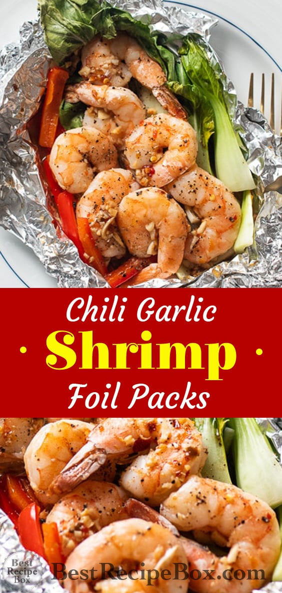 Chili Garlic Shrimp Foil Packs Dinners Healthy Seafood Foil Pack from @bestrecipebox