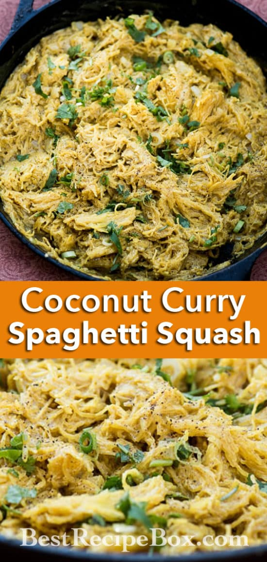 Coconut Curry Spaghetti Squash Recipe | @bestrecipebox