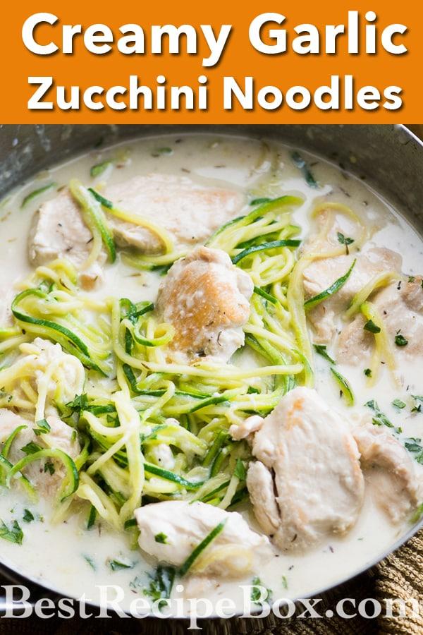 Creamy Garlic Alfredo Chicken Zucchini Noodles are delicious and easy to make! | @bestrecipebox