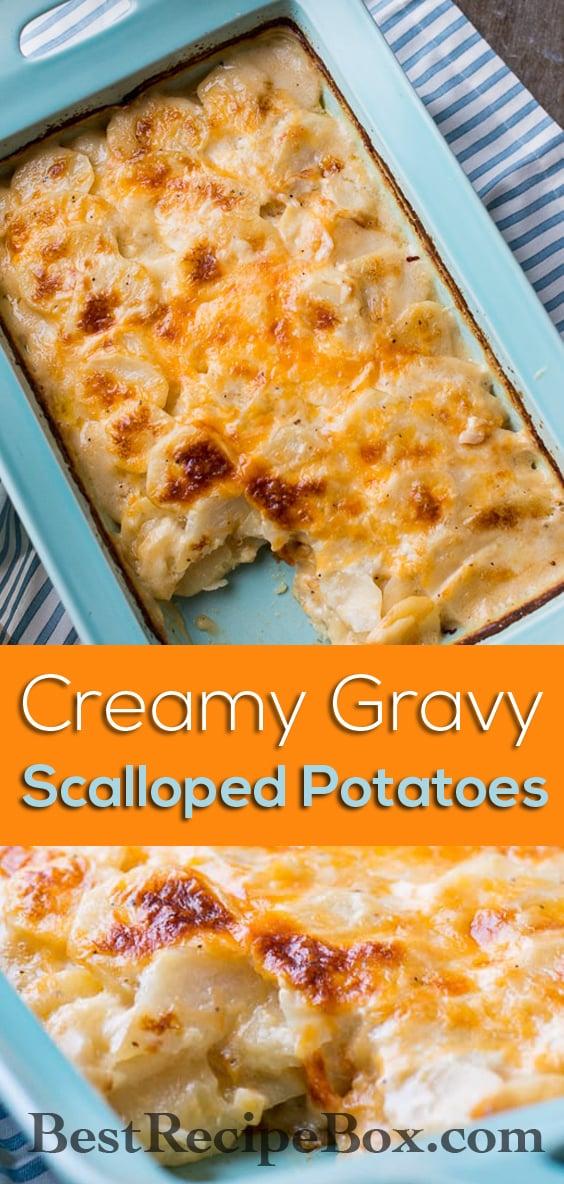 Creamy Gravy Scalloped Potatoes Recipe | @Bestrecipebox