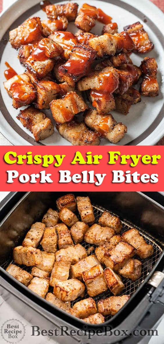 Air Fryer Pork Belly Bites @bestrecipebox