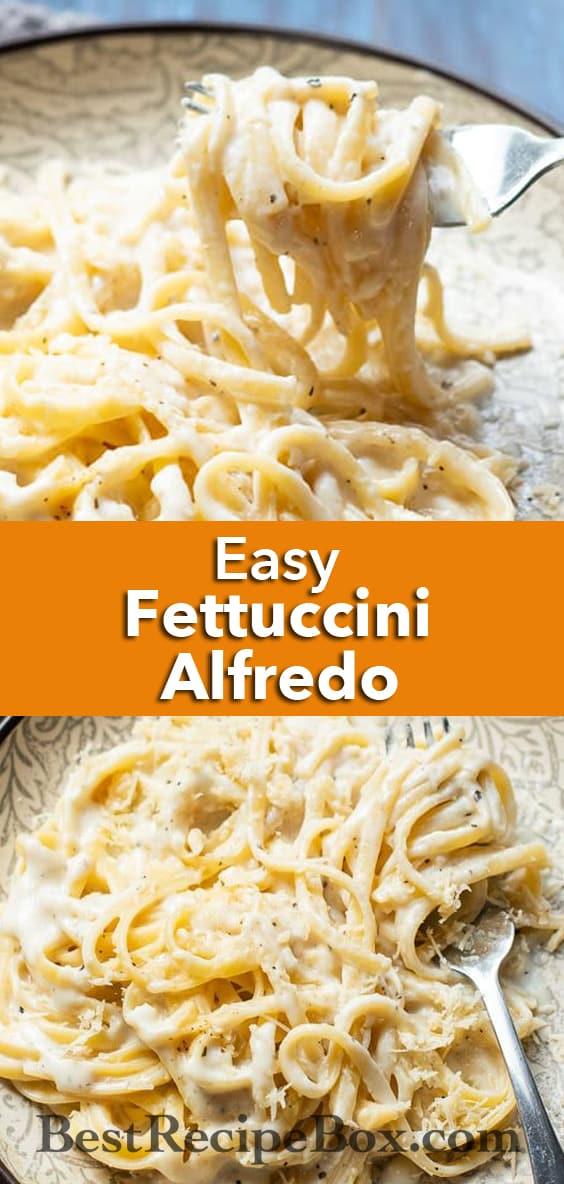 Easy Fettuccine Alfredo Recipe is the BEST vegetarian creamy garlic pasta recipe   BestRecipebox.com