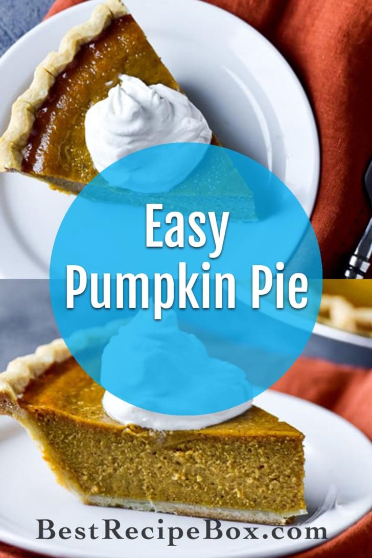 Easy Pumpkin Pie Recipe for Best Thanksgiving Pumpkin Pie Ever   @bestrecipebox